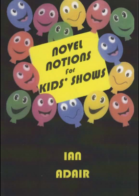 NOVEL NOTIONS FOR KIDS'SHOWS